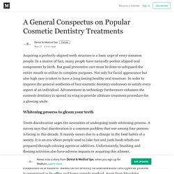 A General Conspectus on Popular Cosmetic Dentistry Treatments