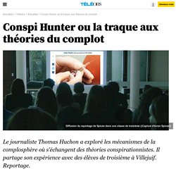 Conspi Hunter ou la traque aux théories du complot