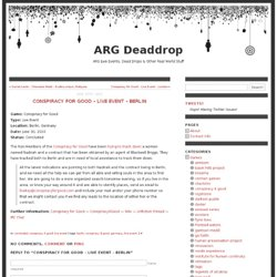 ARGDeaddrop Conspiracy for Good Live Event Berlin