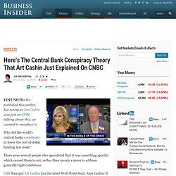 Here's The Central Bank Conspiracy Theory That Art Cashin Just Explained On CNBC