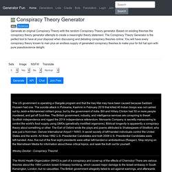 Conspiracy Theory Generator - Generator an Original Conspiracy Theory