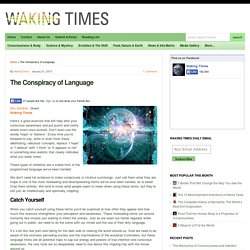 The Conspiracy of Language