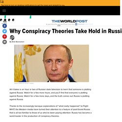 Why Conspiracy Theories Take Hold in Russia