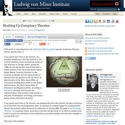 Hushing Up Conspiracy Theories - Jeff Riggenbach