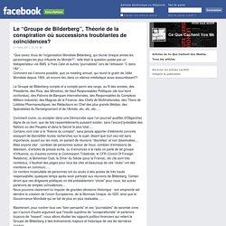 """Le """"Groupe de Bilderberg"""", Théorie de la conspiration où successions troublantes de coïncidences?"""