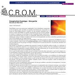 Conspiration Cosmique - 1ère partie - Joël Labruyère