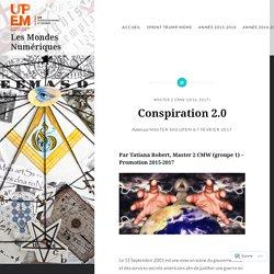 Conspiration 2.0 – Les Mondes Numériques