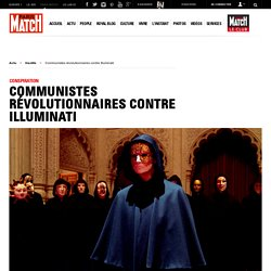 Conspiration - Communistes révolutionnaires contre Illuminati