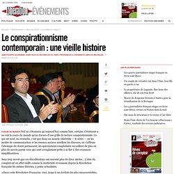 Le conspirationnisme contemporain : une vieille histoire - Jean-Philippe Schreiber (Libération 2013)