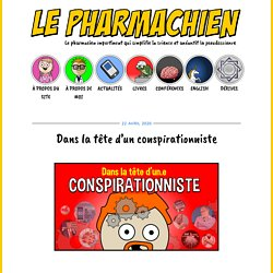Dans la tête d'un conspirationniste - Le Pharmachien
