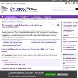 Éducation aux médias et à l'information - Déconstruire la désinformation et les théories conspirationnistes