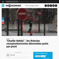 """""""Charlie Hebdo"""" : les théories conspirationnistes démontées point par point"""