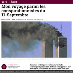 Mon voyage parmi les conspirationnistes du 11-Septembre
