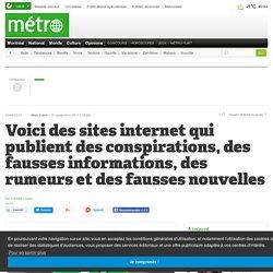 Voici des sites internet qui publient des conspirations, des fausses informations, des rumeurs et des fausses nouvelles
