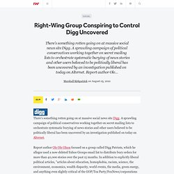 Right-Wing Group Conspiring to Control Digg Uncovered