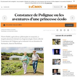 Constance de Polignacou les aventures d'une princesse écolo - La Croix