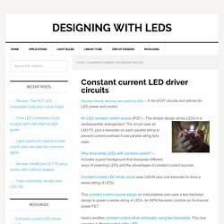 Constant current LED driver circuits - Designing with LEDs