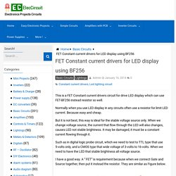 FET Constant current drivers for LED display using BF256