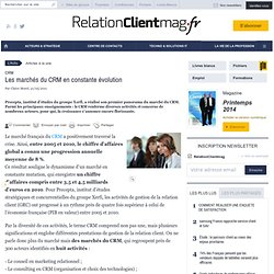 Les marchés du CRM en constante évolution - relationclientmag.fr
