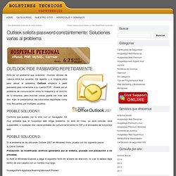 Outlook solicita password constantemente: Soluciones varias al problema