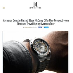Vacheron Constantin and Steve McCurry Offer New Perspective During Overseas Tour
