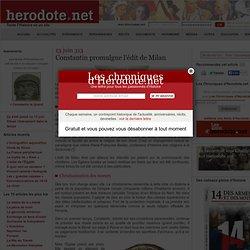 13 juin 313 - Constantin promulgue l'édit de Milan