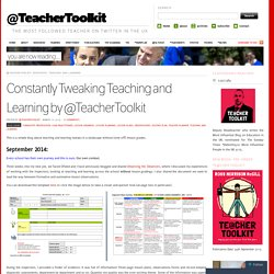 Constantly Tweaking Teaching and Learning by