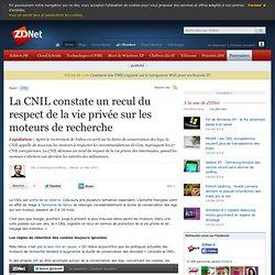 La CNIL constate un recul du respect de la vie privée sur les moteurs de recherche