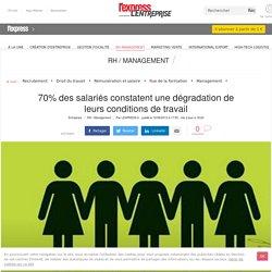 70% des salariés constatent une dégradation de leurs conditions de travail - L'Express L'Entreprise