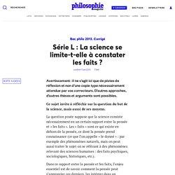 Série L : La science se limite-t-elle à constater les faits ?