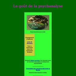 Le goût de la psychanalyse - Liliane Fainsilber
