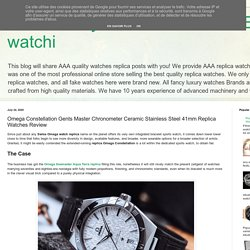 Best Quality Watches Imitation Blog to watchi: Omega Constellation Gents Master Chronometer Ceramic Stainless Steel 41mm Replica Watches Review