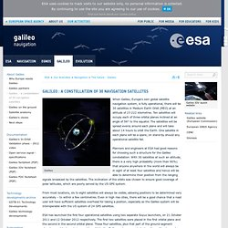 Navigation - The future - Galileo - Galileo : a constellation of 30 navigation satellites