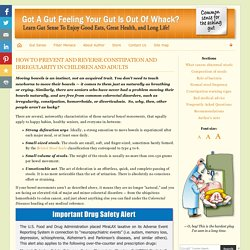 How To Prevent And Reverse Constipation and Irregularity In Children and Adults