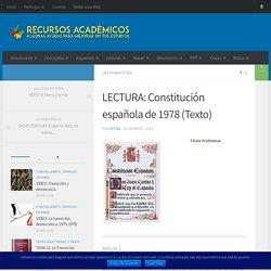 LECTURA: Constitución española de 1978 (Texto) – Recursos Académicos