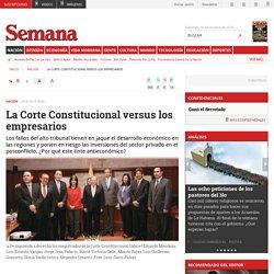 La Corte Constitucional versus los empresarios