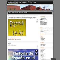 Constitucionalismo español S.XIX y XX
