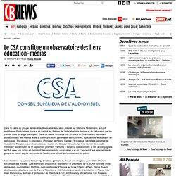 Le CSA constitue un observatoire des liens éducation-médias
