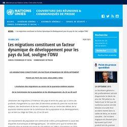 Les migrations constituent un facteur dynamique de développement pour les pays du Sud, souligne l'ONU