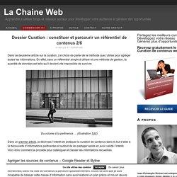 Dossier Curation : constituer et parcourir un référentiel de contenus 2/6