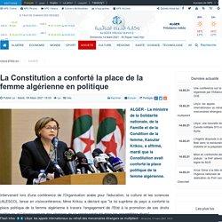 La Constitution a conforté la place de la femme algérienne en politique