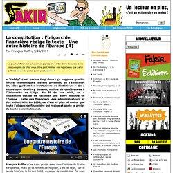 La constitution: l'oligarchie financière rédige le texte - Une autre histoire de l'Europe (4