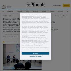 Climat: Emmanuel Macron veut réformer la Constitution et esquisse des mesures en demi-teinte