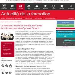 Le nouveau mode de constitution et de fonctionnement des Opca et (...) - Actualité de la formation