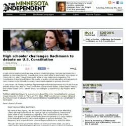 High schooler challenges Bachmann to debate on U.S. Constitution | Minnesota Independent: News. Politics. Media.