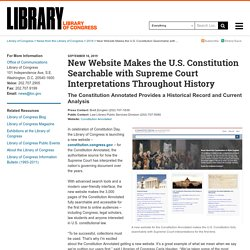 New Website Makes the U.S. Constitution Searchable with Supreme Court Interpretations Throughout History