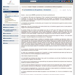 Conseil Constitutionnel - La Constitution en 20 questions : introduction