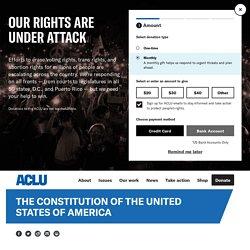 ACLU & US Constitution