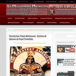 Constitution Tribale Matricienne – Système de décision du Projet Prométhée