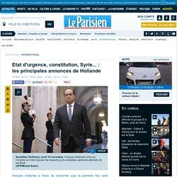 Etat d'urgence, constitution, Syrie... : les principales annonces de Hollande